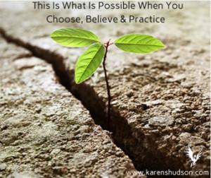 choose believe practice